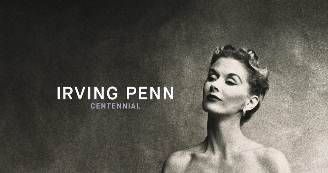 Irving PENN centennial