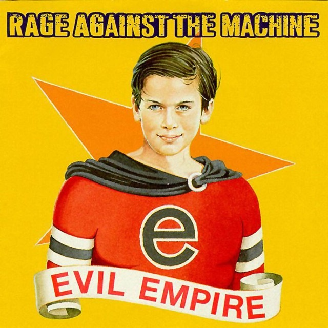 Rage Against The Machine Evil Empire 640x640 1
